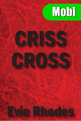 Criss Cross by Evie Rhodes